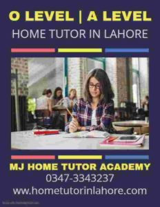 Home Tutor in Lahore O Level Home tutor in Lahore A Level Home tutor in Lahore